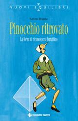 Pinocchio ritrovato  Savino Roggia   Tecniche Nuove