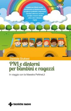 PNL e dintorni per bambini e ragazzi  Daniela Giuliani   Tecniche Nuove