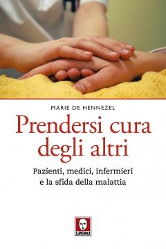 Prendersi cura degli altri  Marie De Hennezel   Lindau