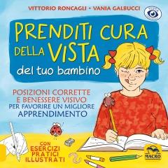 Prenditi Cura della Vista del tuo Bambino  Vittorio Roncagli   Macro Edizioni