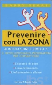 Prevenire con la Zona  Barry Sears   Sperling & Kupfer