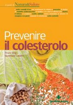 Prevenire il colesterolo  Bruno Brigo Giuseppe Capano  Tecniche Nuove