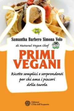 Primi vegani  Samantha Barbero Simona Volo  L'Età dell'Acquario Edizioni