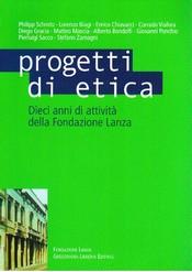 Progetti di Etica  Autori Vari   Fondazione Lanza