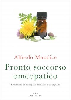 Pronto soccorso omeopatico  Alfredo Mandice   Urra Edizioni