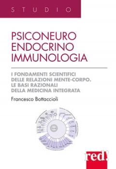 Psiconeuroendocrinoimmunologia  Francesco Bottaccioli   Red Edizioni