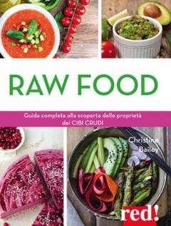 Raw food  Christine Bailey   Red Edizioni