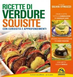Ricette di Verdure Squisite  Silvia Strozzi   Macro Edizioni