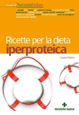 Ricette per la dieta iperproteica  Laura Fabris   Tecniche Nuove