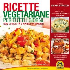 Ricette Vegetariane per tutti i giorni  Silvia Strozzi   Macro Edizioni