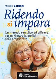Ridendo si impara  Michele Galgani   L'Età dell'Acquario Edizioni
