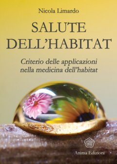 Salute dell&#039;Habitat  Nicola Limardo   Anima Edizioni