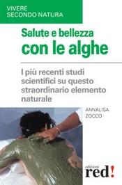 Salute e bellezza con le alghe  Annalisa Zocco   Red Edizioni