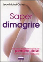 Saper Dimagrire  Jean-Michel Cohen   Fabbri Editori