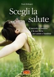 Scegli la salute  Paolo Bellingeri   Terra Nuova Edizioni