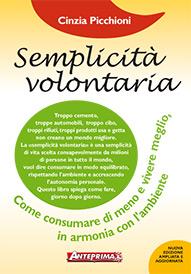 Semplicità volontaria  Cinzia Picchioni   Anteprima