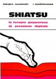 Shiatsu  Tokujiro Namikoshi   Edizioni Mediterranee