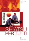 Shiatsu per tutti  Shigeru Onoda   Edizioni Mediterranee