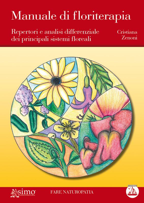 Manuale di floriterapia (ebook)  Cristiana Zenoni   Edizioni Enea