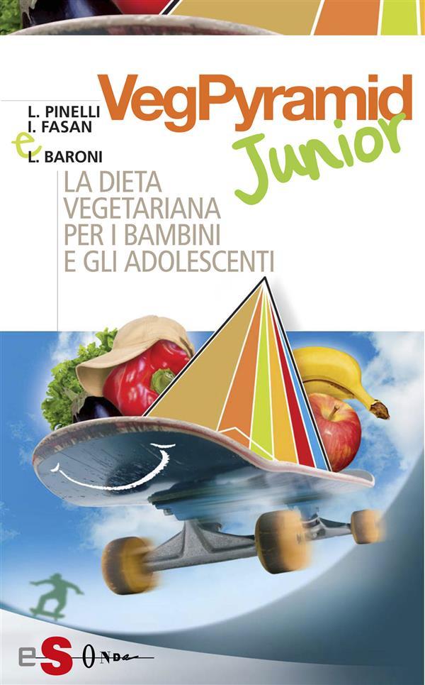 VegPyramid Junior (ebook)  Luciana Baroni Ilaria Fasan Leonardo Pinelli