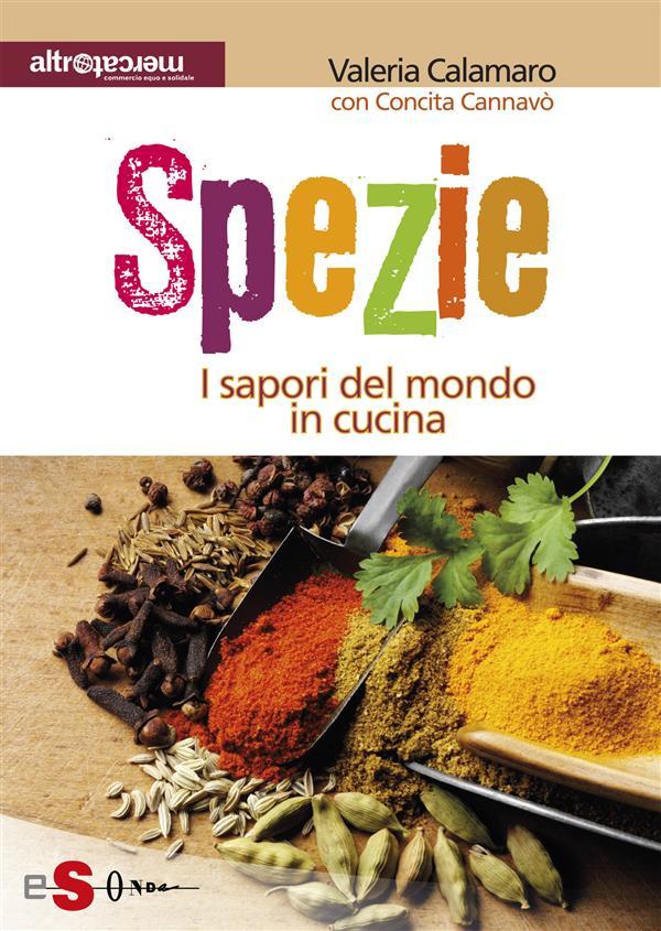 Spezie (ebook)  Valeria Calamaro   Sonda Edizioni