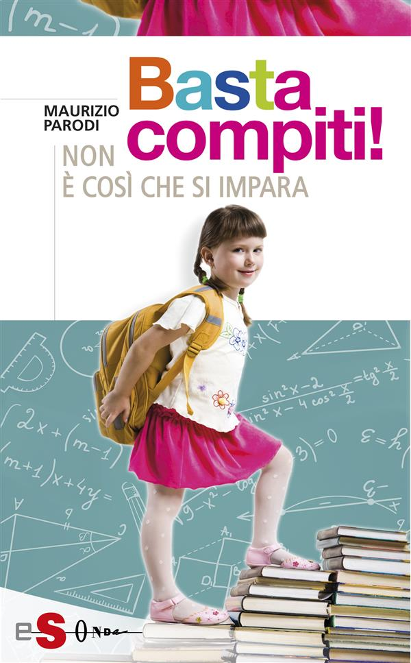 Basta compiti! (ebook)  Maurizio Parodi