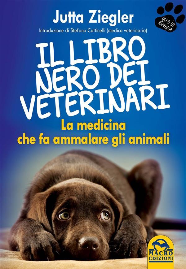 il libro nero dei veterinari (ebook)  Jutta Ziegler   Macro Edizioni