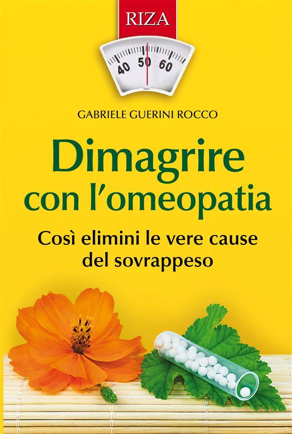 Dimagrire con l'omeopatia (ebook)  Gabriele Guerini Rocco   Edizioni Riza