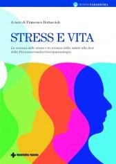 Stress e vita  Francesco Bottaccioli   Tecniche Nuove