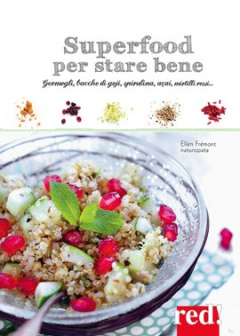Superfood per star bene  Ellen Frémont   Red Edizioni