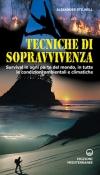Tecniche di Sopravvivenza  Alexander Stilwell   Edizioni Mediterranee
