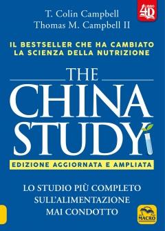 The China Study - Libro  Colin T. Campbell Thomas M. Campbell II  Macro Edizioni