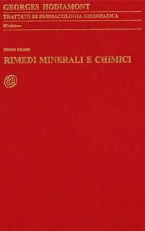 Trattato di Farmacologia Omeopatica I tomo: Rimedi minerali e chimici  Georges Hodiamont   Nuova Ipsa Editore