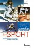 Traumatologia e Riabilitazione nello Sport  Claudio Pietroletti   Edizioni Mediterranee