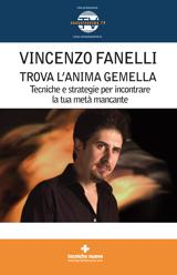 Trova l'anima gemella (DVD)  Vincenzo Fanelli   Tecniche Nuove