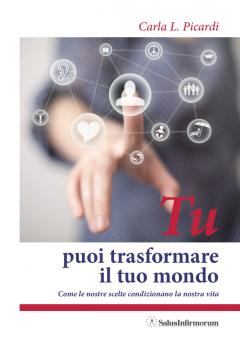 TU puoi trasformare il tuo mondo (ebook)