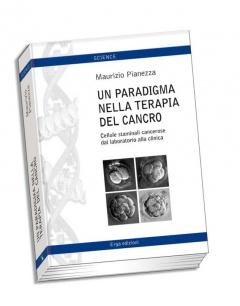 Un paradigma nella terapia del cancro  Maurizio Pianezza   Erga Edizioni