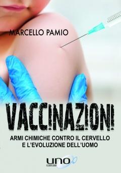 Vaccinazioni  Marcello Pamio   Uno Editori