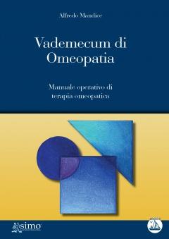 Vademecum di Omeopatia  Alfredo Mandice   Edizioni Enea
