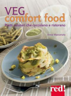 Veg comfort food  Anna Marconato   Red Edizioni