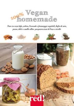 Vegan 100% homemade  Lisa Pfleger   Red Edizioni