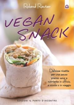 Vegan Snack  Roland Rauter   Edizioni il Punto d'Incontro