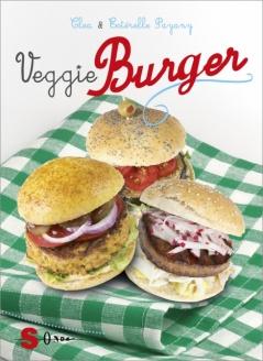 Veggie Burger  Clea Payany Estérelle Payany  Sonda Edizioni