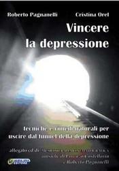 Vincere la Depressione + CD Musicoterapia Cinematografica  Roberto Pagnanelli Cristina Orel Lorenzo Castellarin Nuova Ipsa Editore
