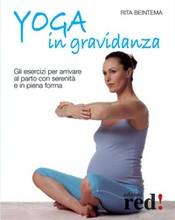 Yoga in gravidanza  Rita Beintema   Red Edizioni