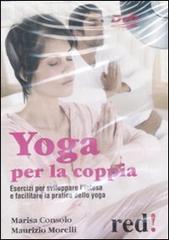 Yoga per la coppia (DVD)  Marisa Consolo Maurizio Morelli  Red Edizioni