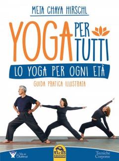 Yoga per Tutti  Meta Chaya Hirschl   Macro Edizioni