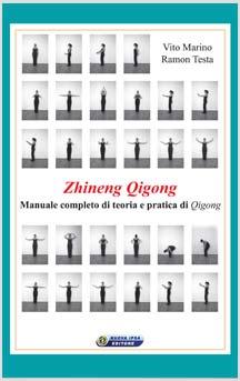 Zhineng Qigong  Vito Marino Ramon Testa  Nuova Ipsa Editore
