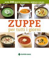 Zuppe per tutti i giorni  Autori Vari   Tecniche Nuove